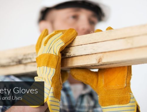 Safety Gloves—Types and Uses