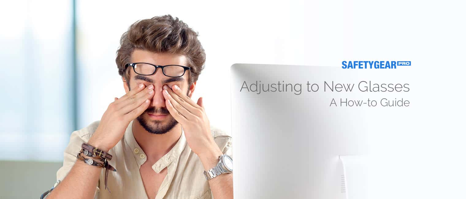 Adjusting to New Glasses_ A How-to Guide
