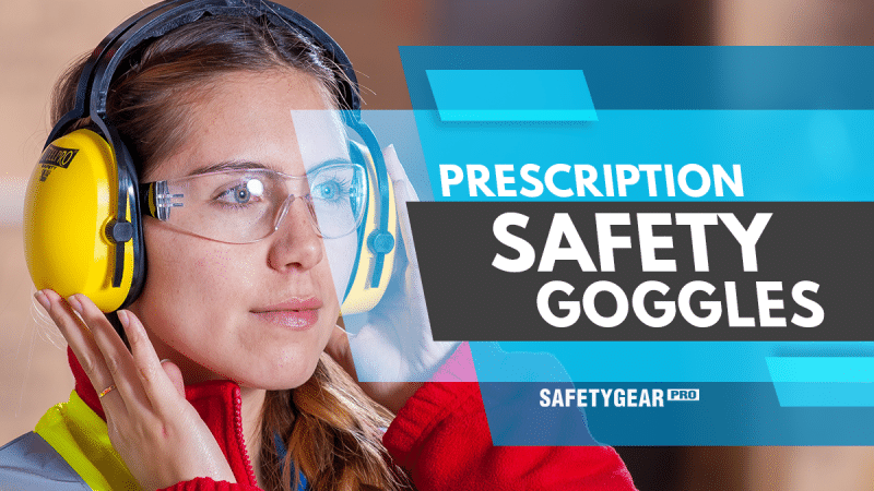 woman wearing prescription safety goggles