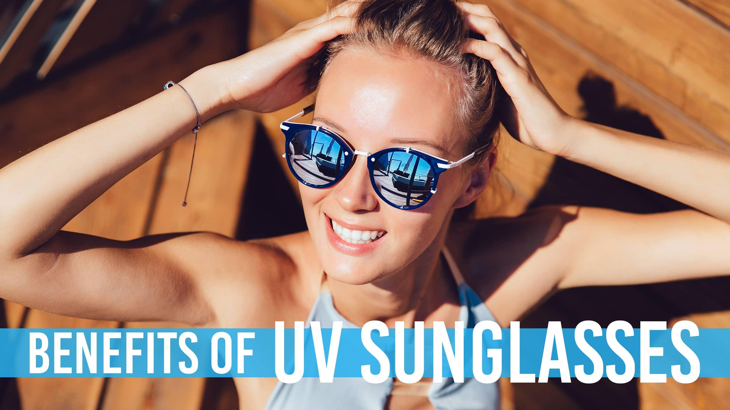 Benefits of UV Glasses