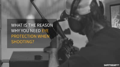 why you need shooting glasses