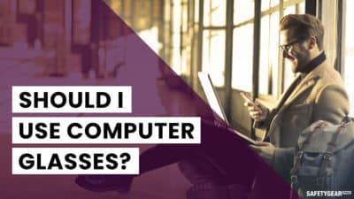 Should I use computer glasses