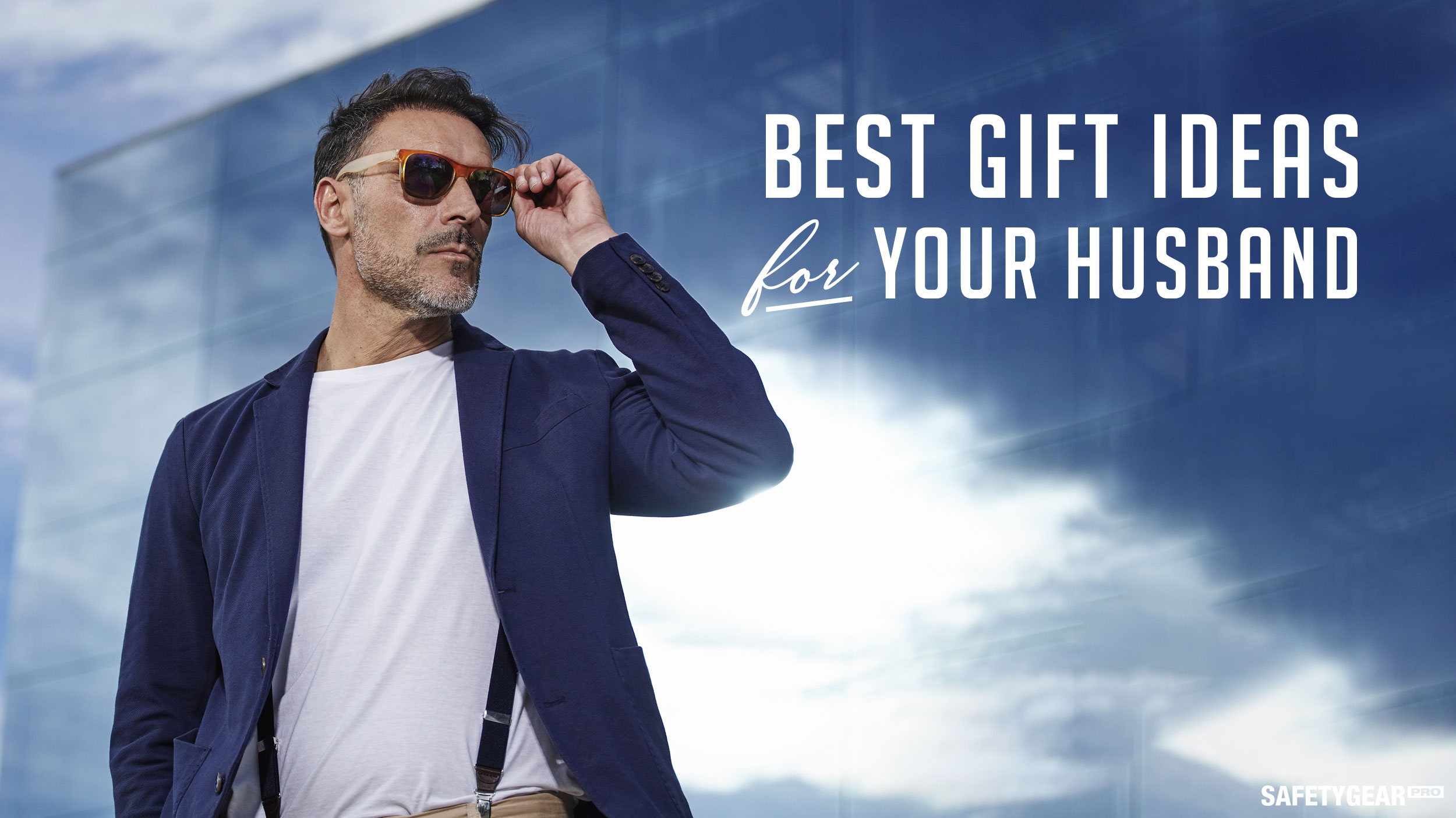 best gift ideas for your husband