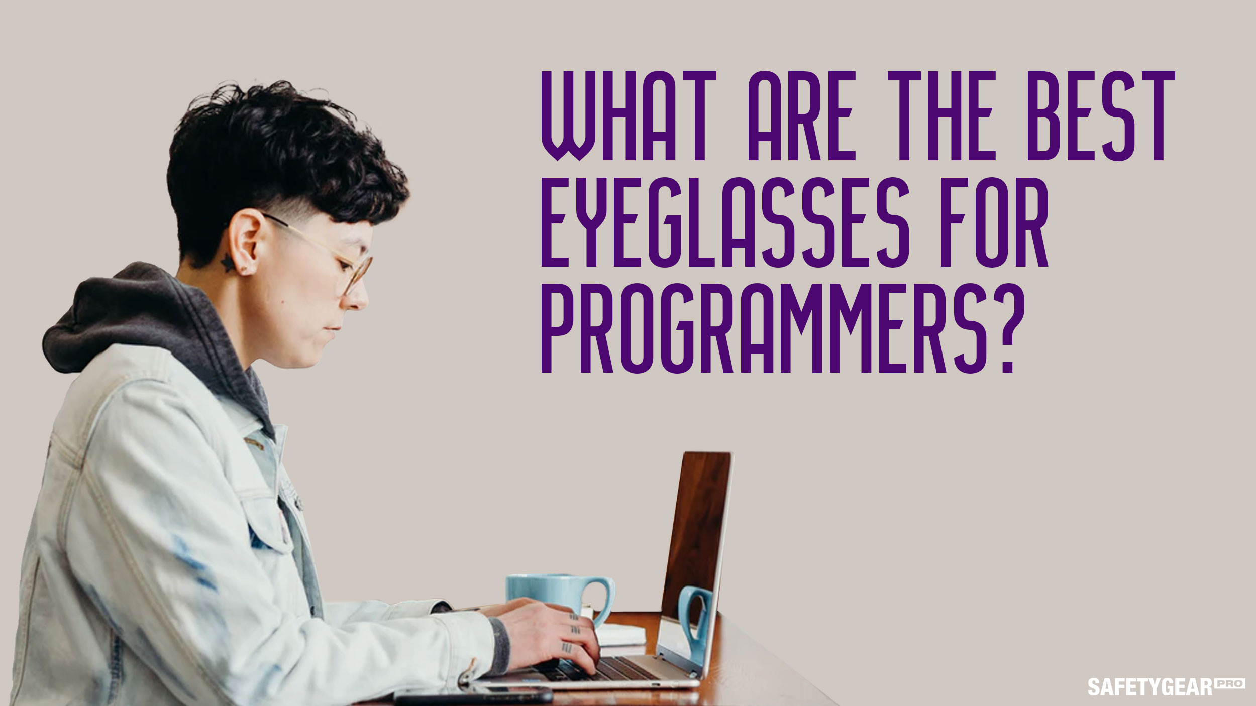 what are the best eyeglasses for programmers?