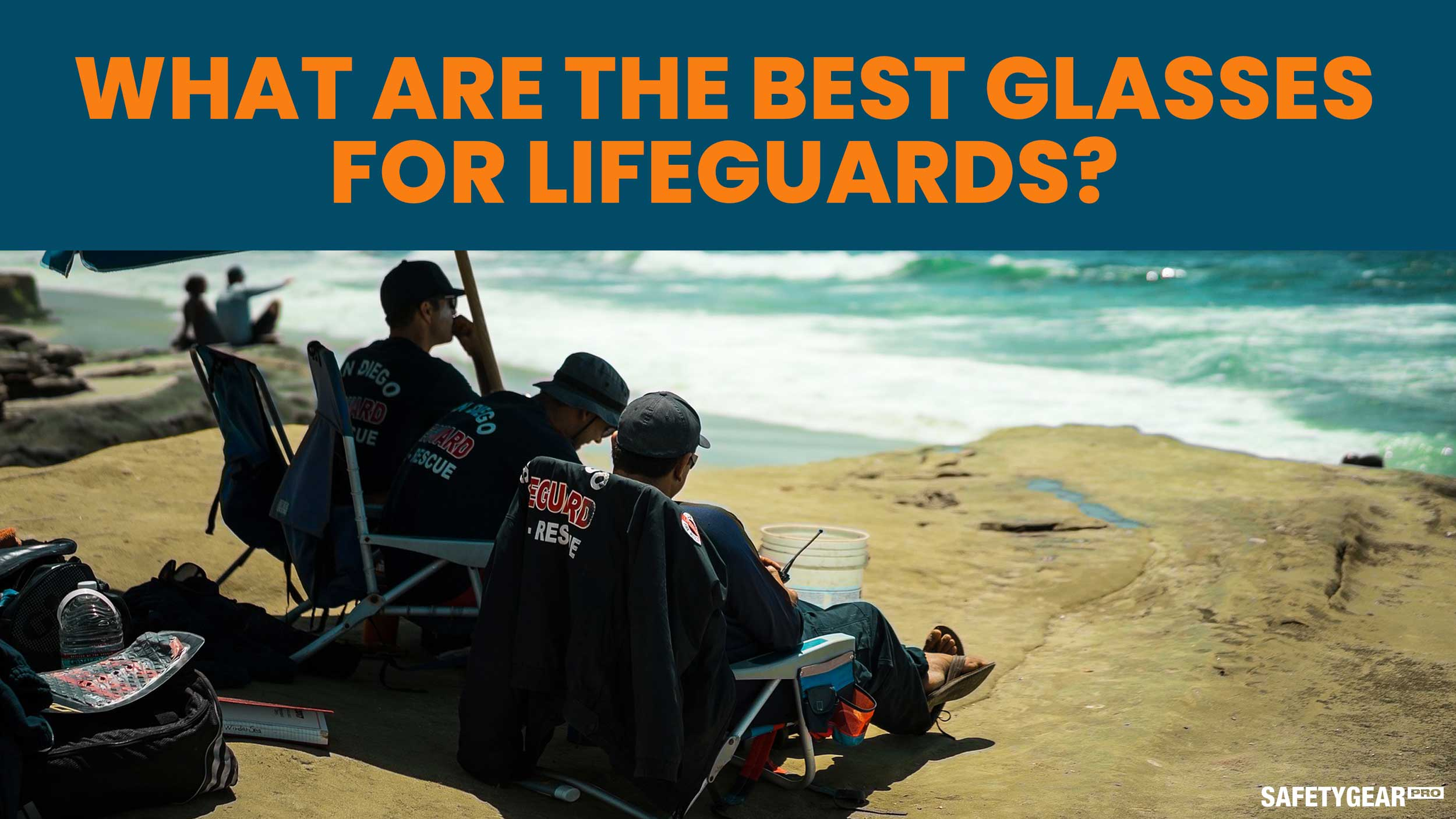 What are the best glasses for lifeguards?