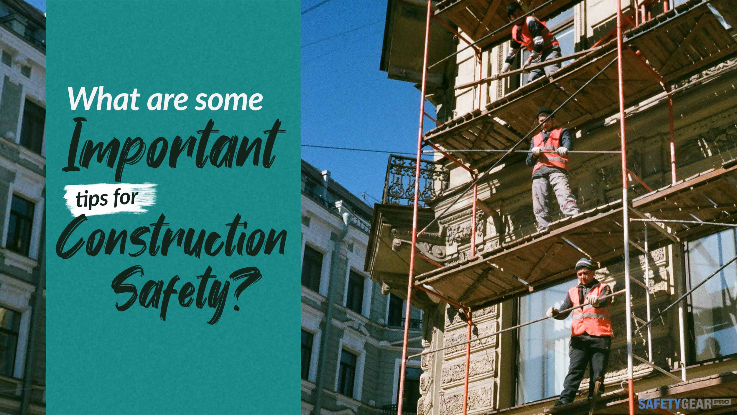 Construction Safety Tips Blog Banner