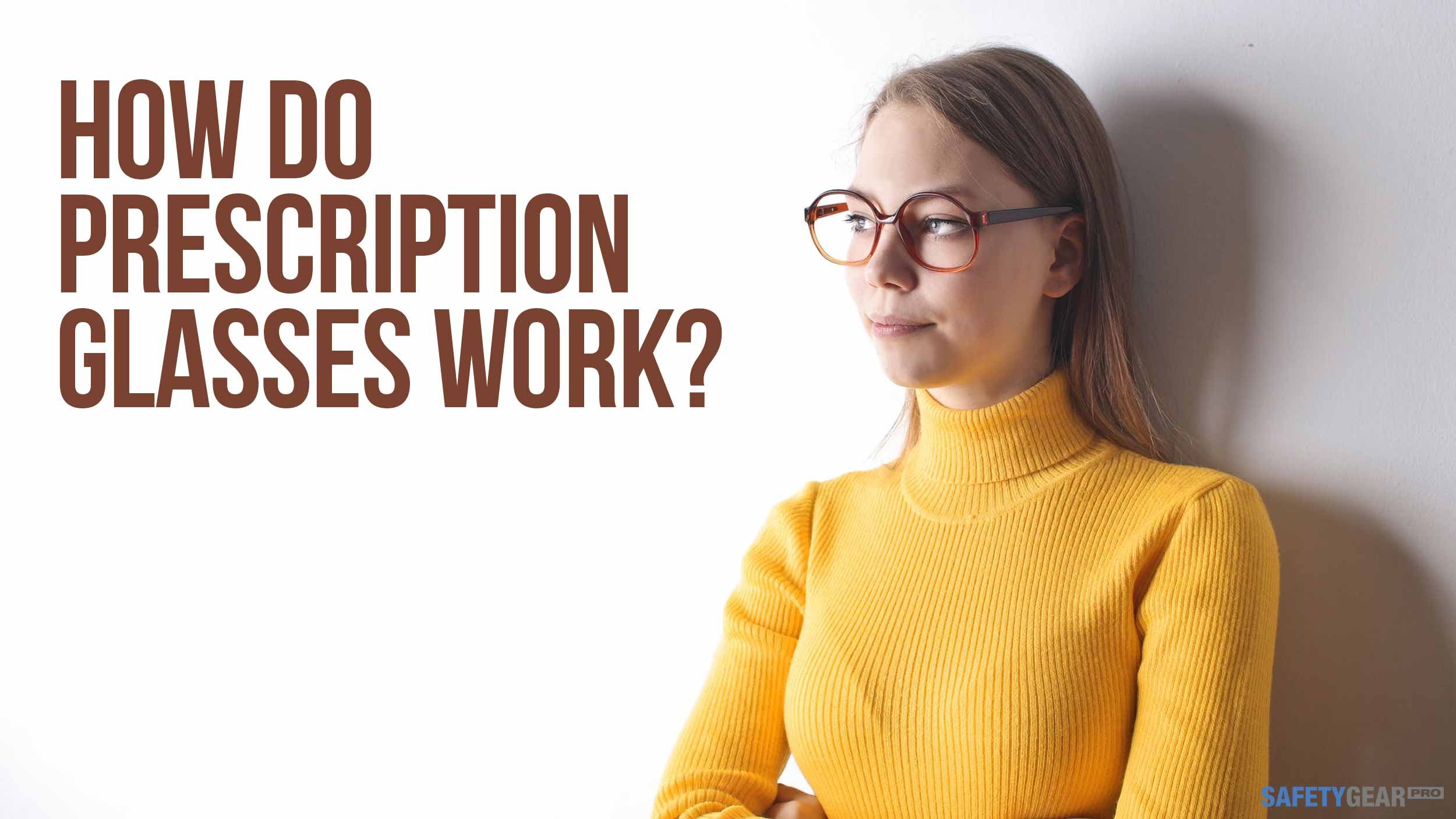 How do prescription glasses work?