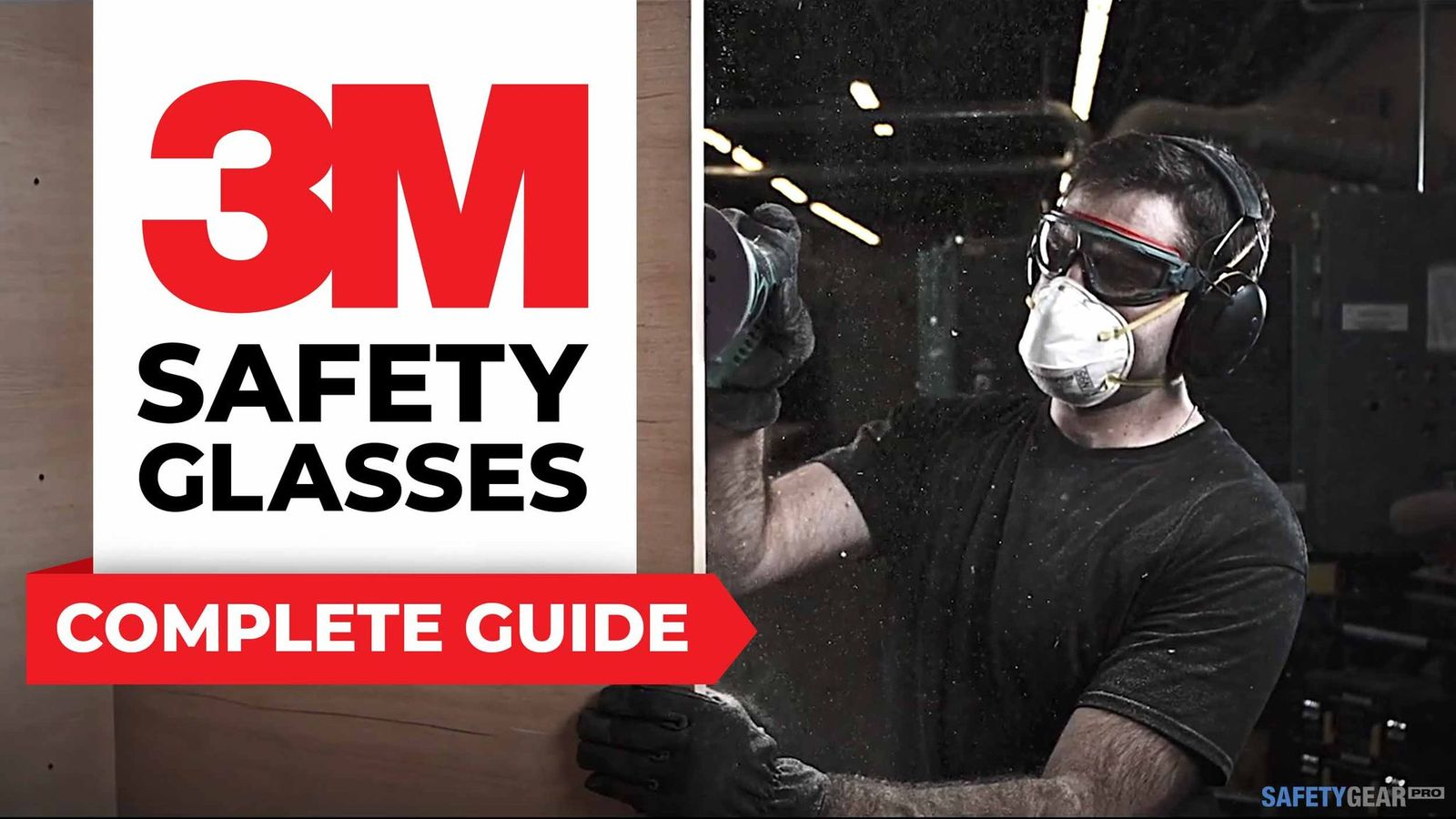A Complete Guide To 3M Safety Glasses Header