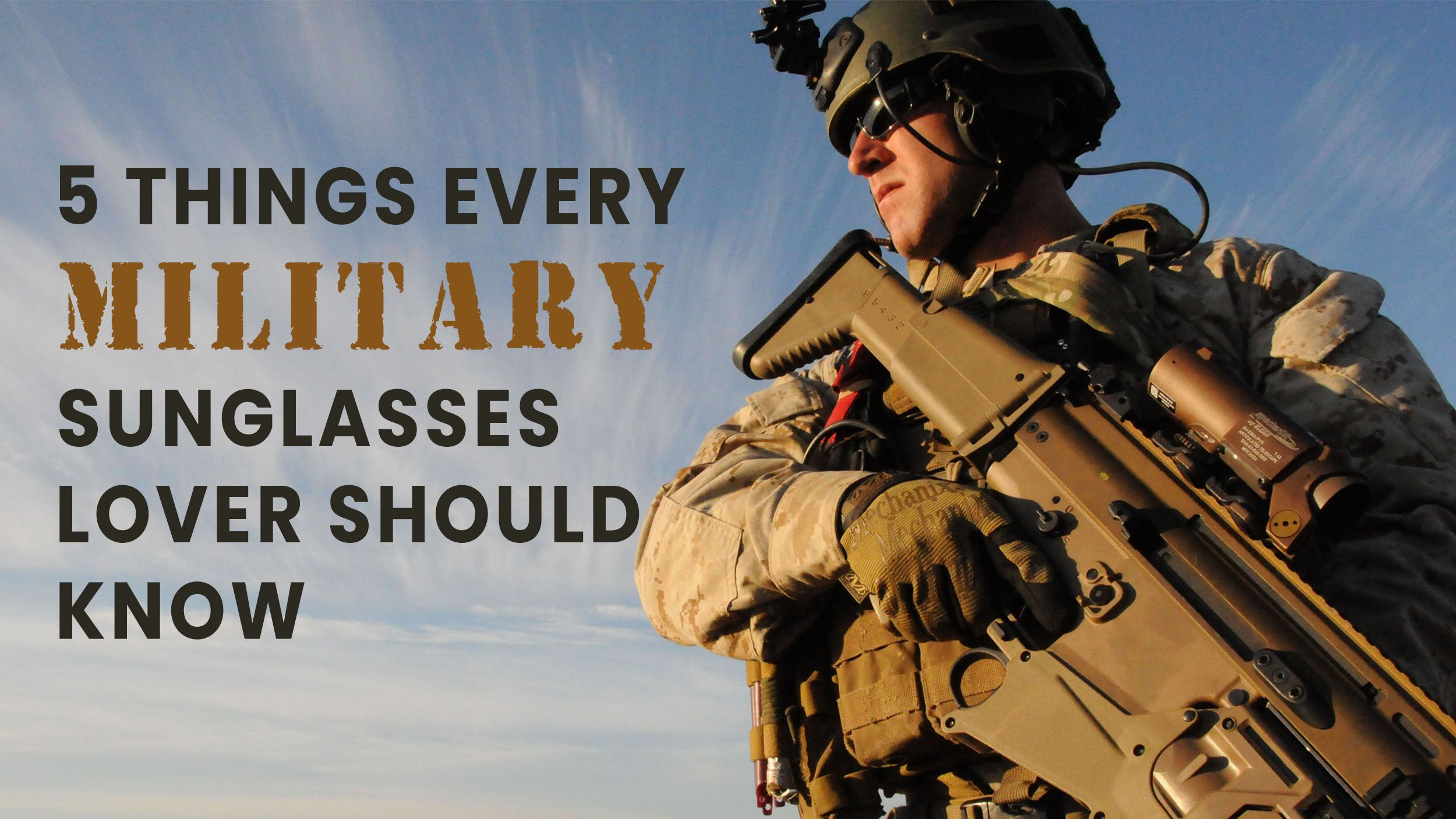 5 Things Every Military Sunglasses Lover Should Know Header