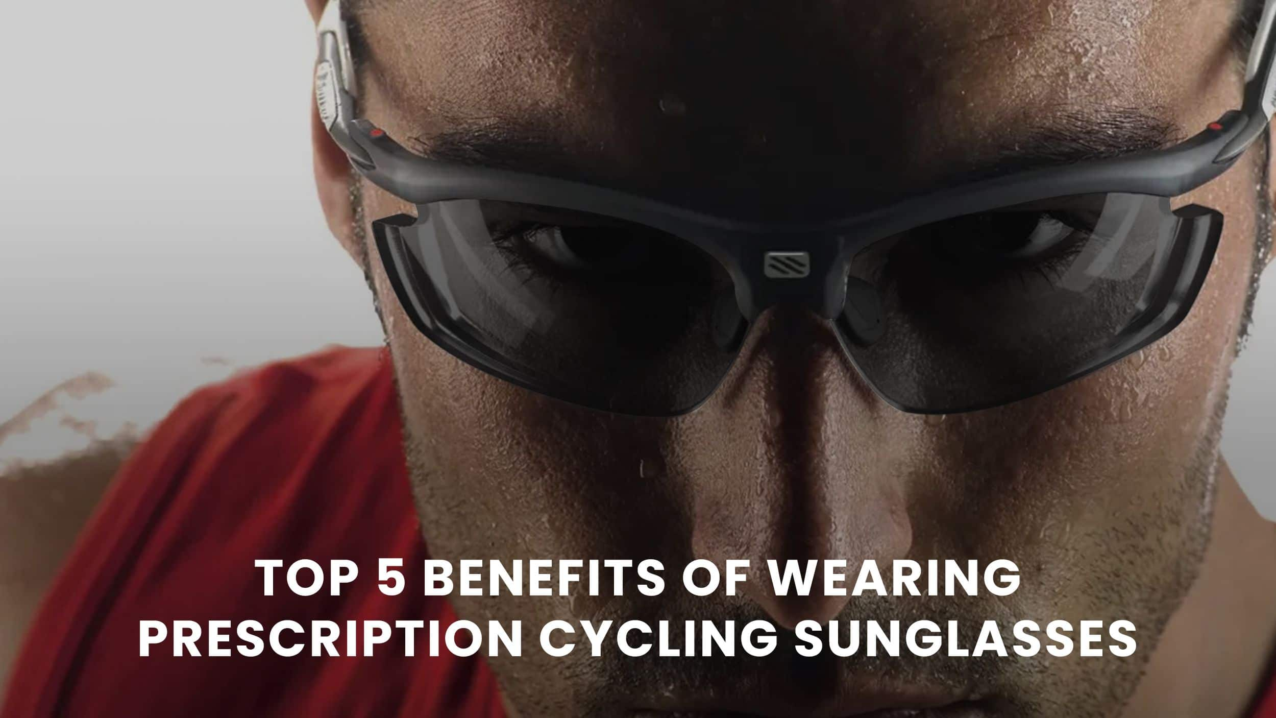 5 Benefits of Wearing Prescription Cycling Glasses Header