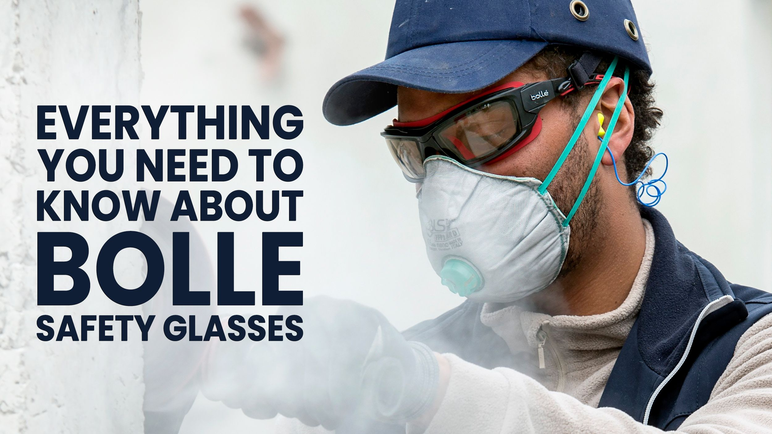 Everything You Need To Know About Bolle Safety Glasses Header