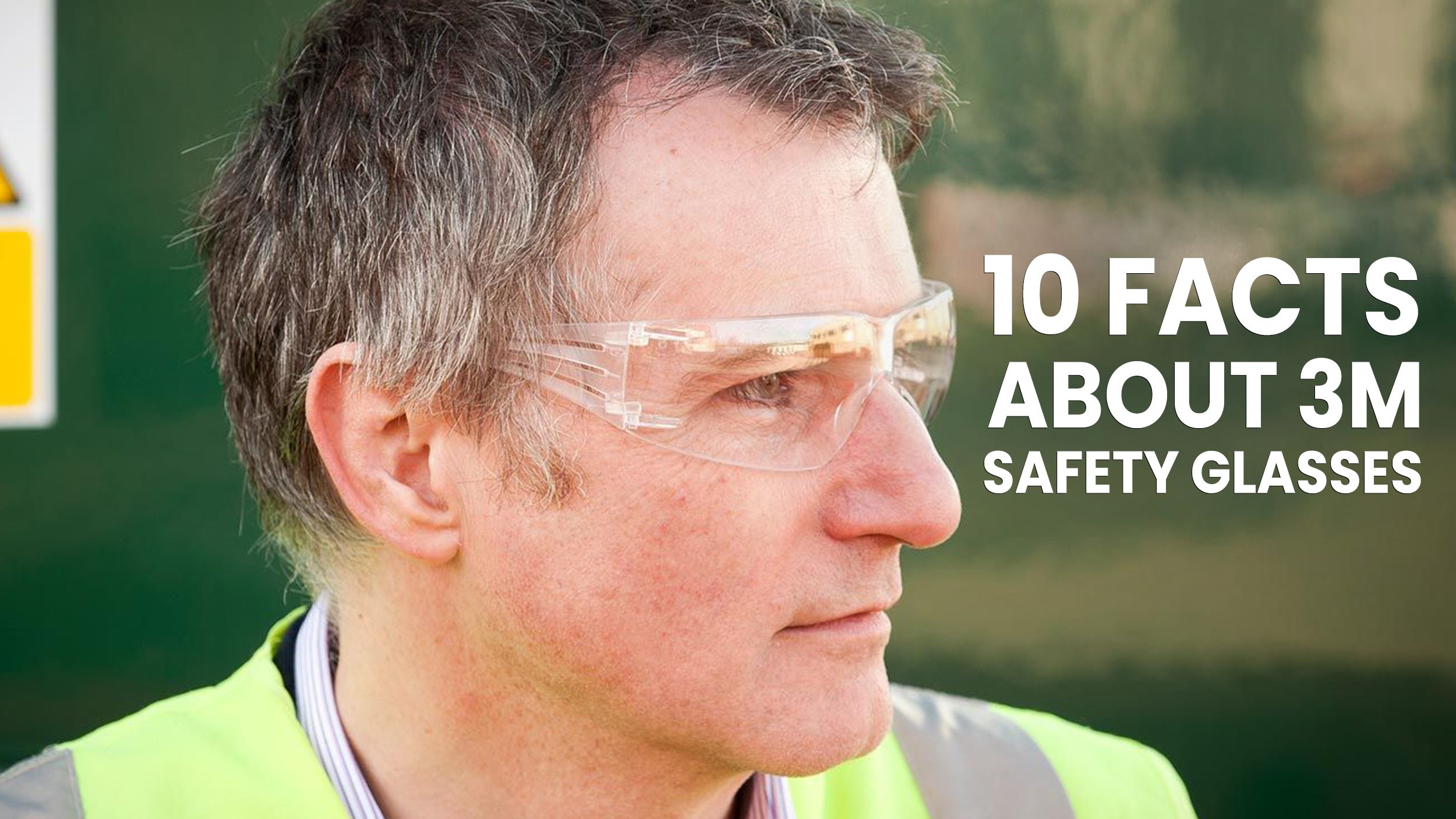 10 Facts About 3M Safety Glasses Header