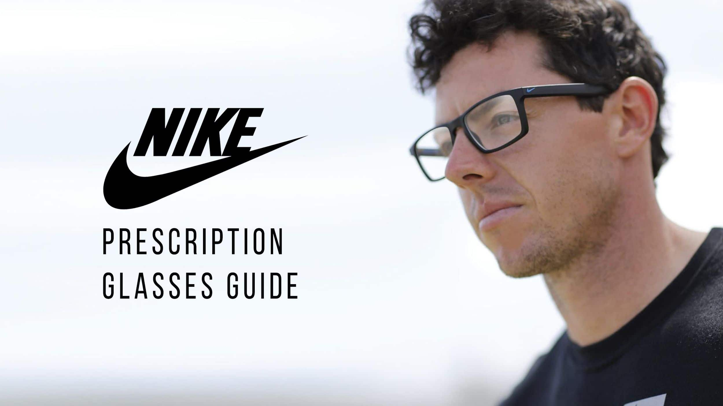 Your Guide To Purchasing the Best Fitting Nike Prescription Glasses Header