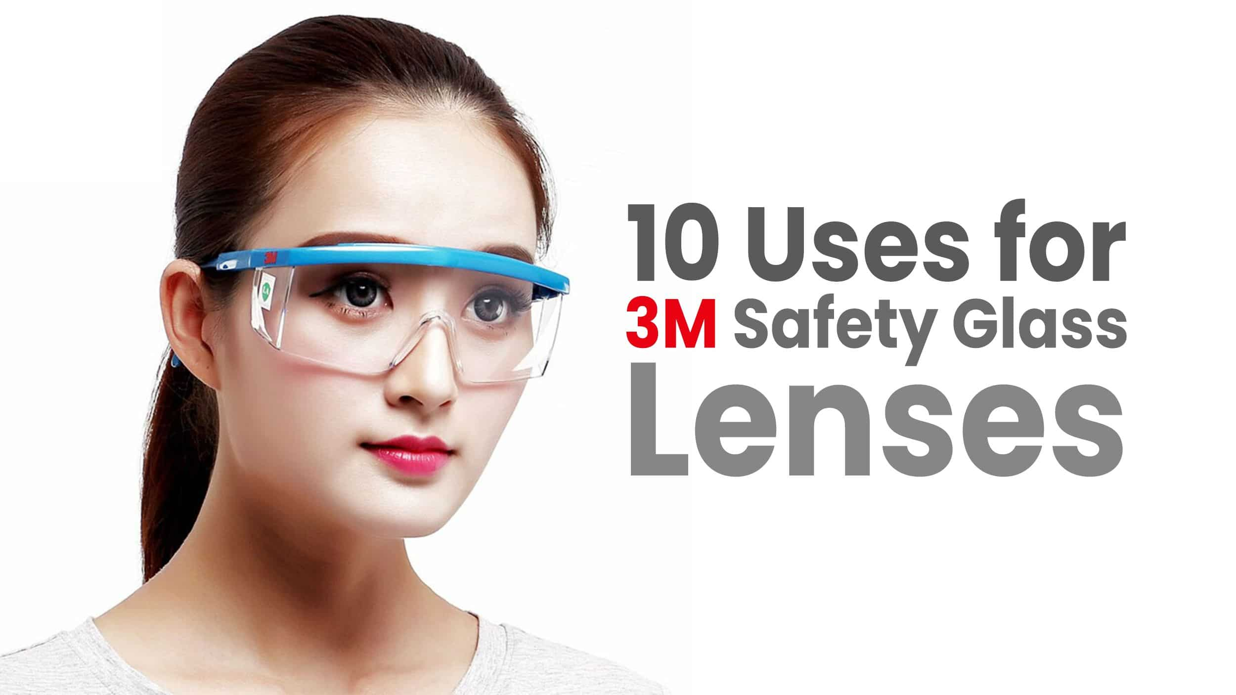 7 Situations in Which You Need 3M Safety Glasses Header