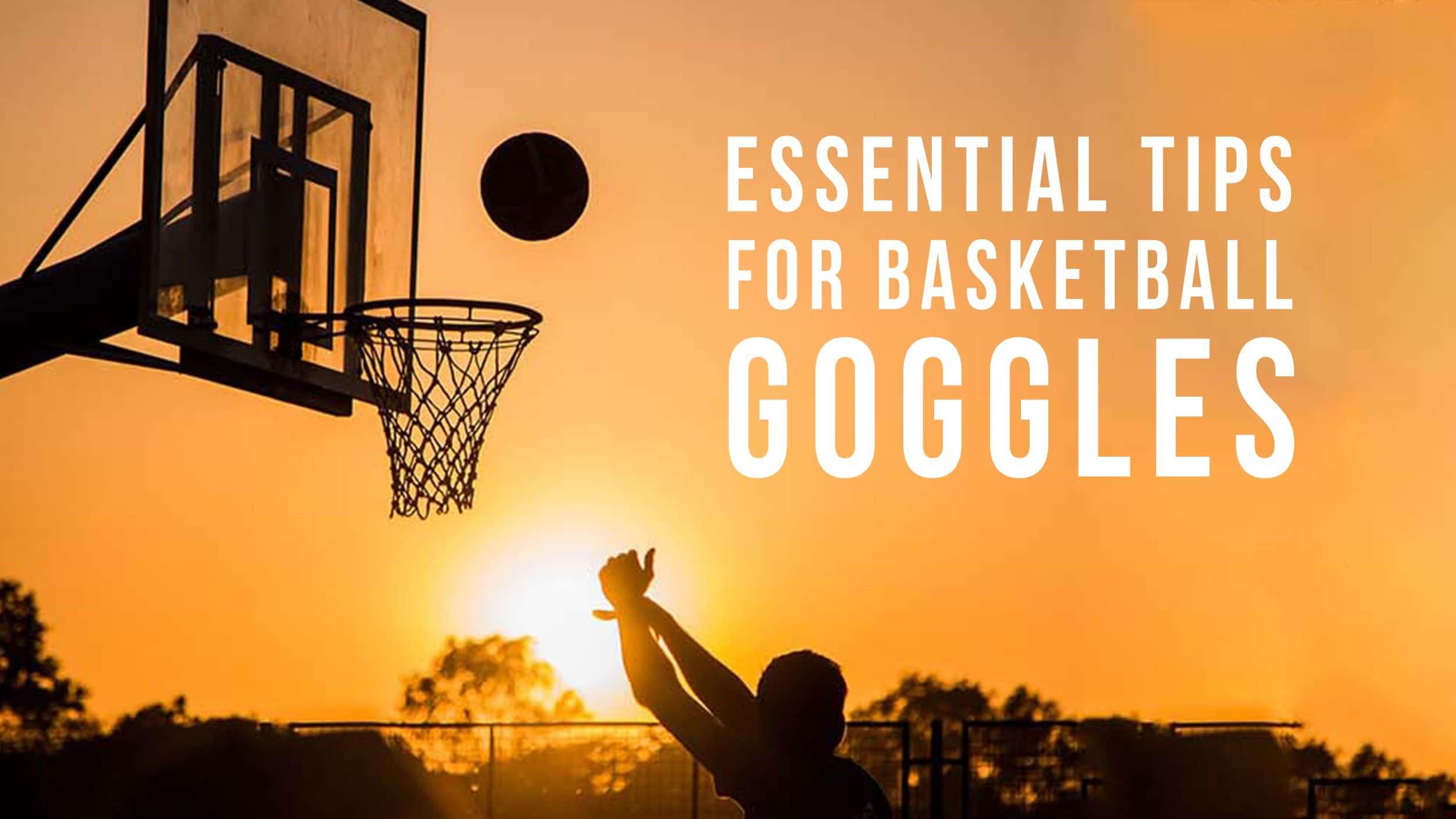 Shopping Tips for Basketball Goggles Header