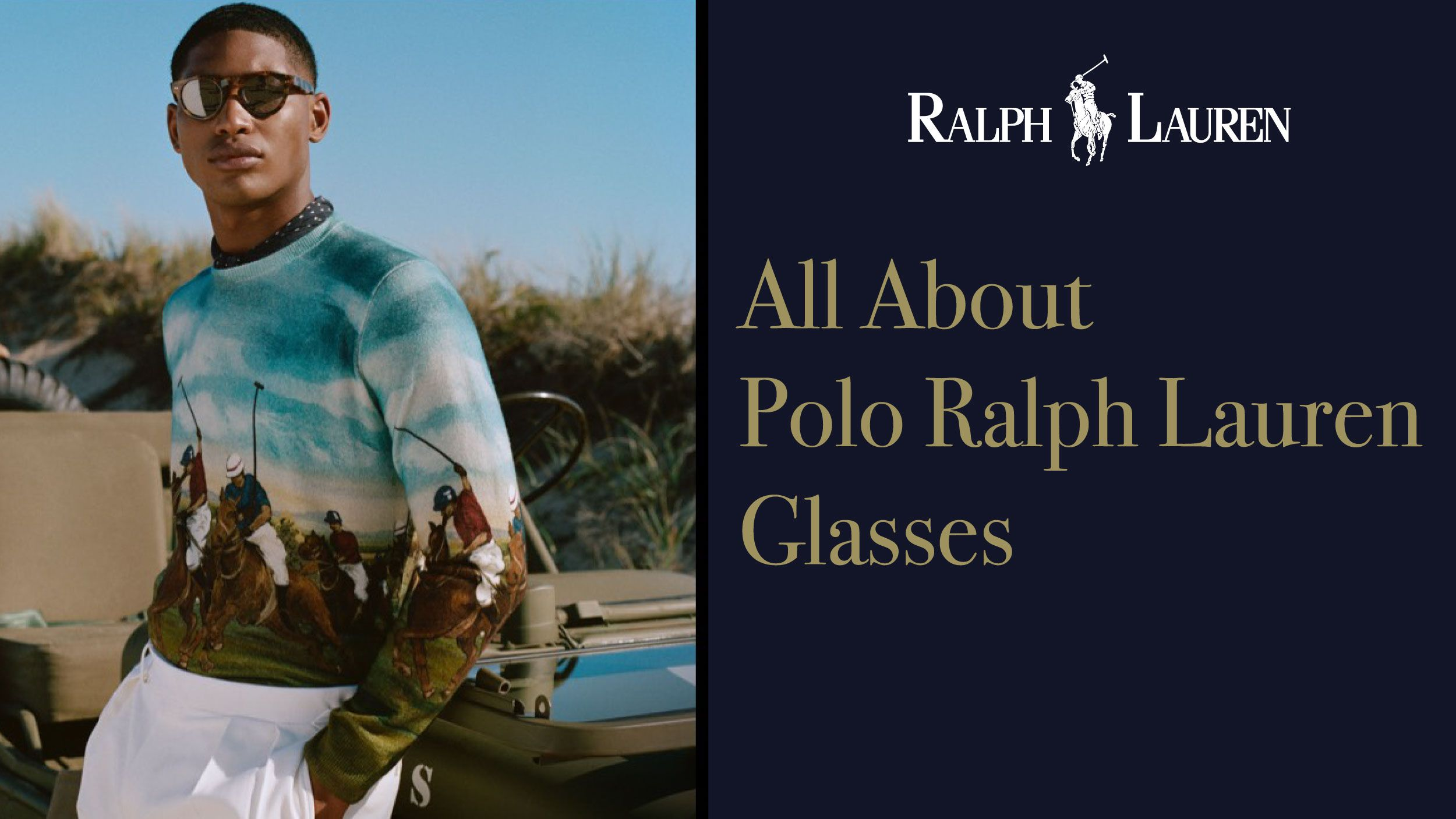 All About Polo Ralph Lauren Glasses Header