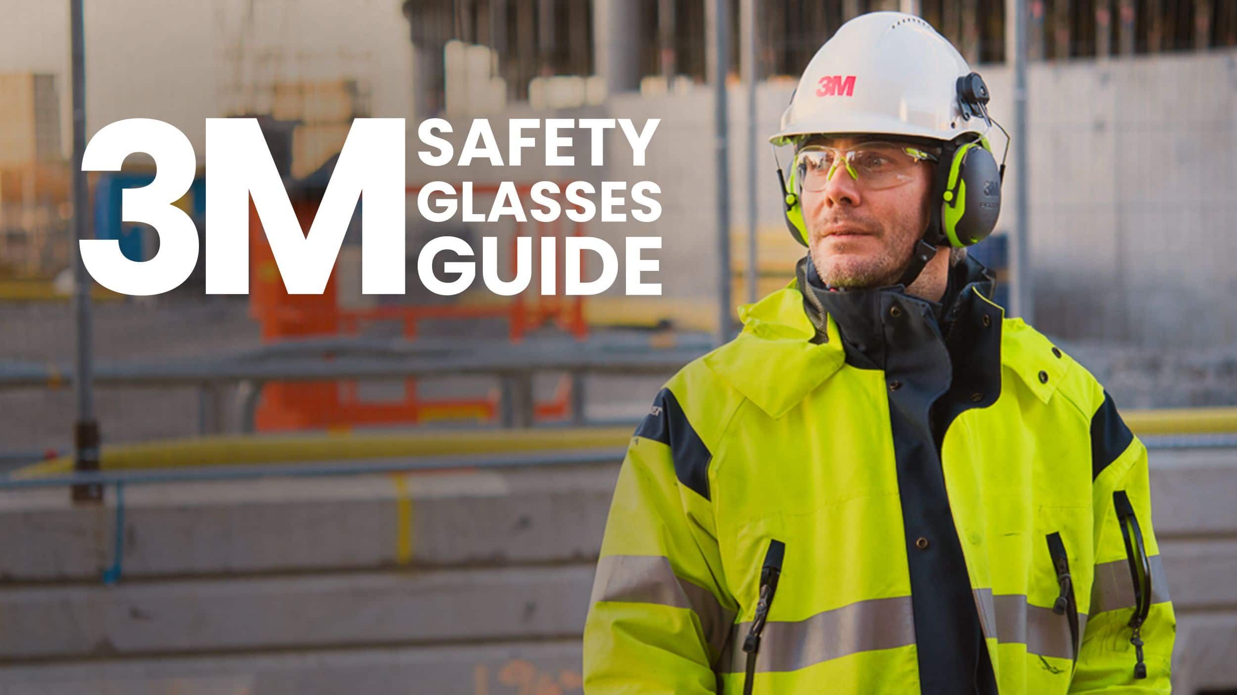 An Overview of 3M Safety Glasses Header