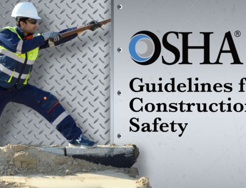 How To Follow OSHA's Guidelines for Safety