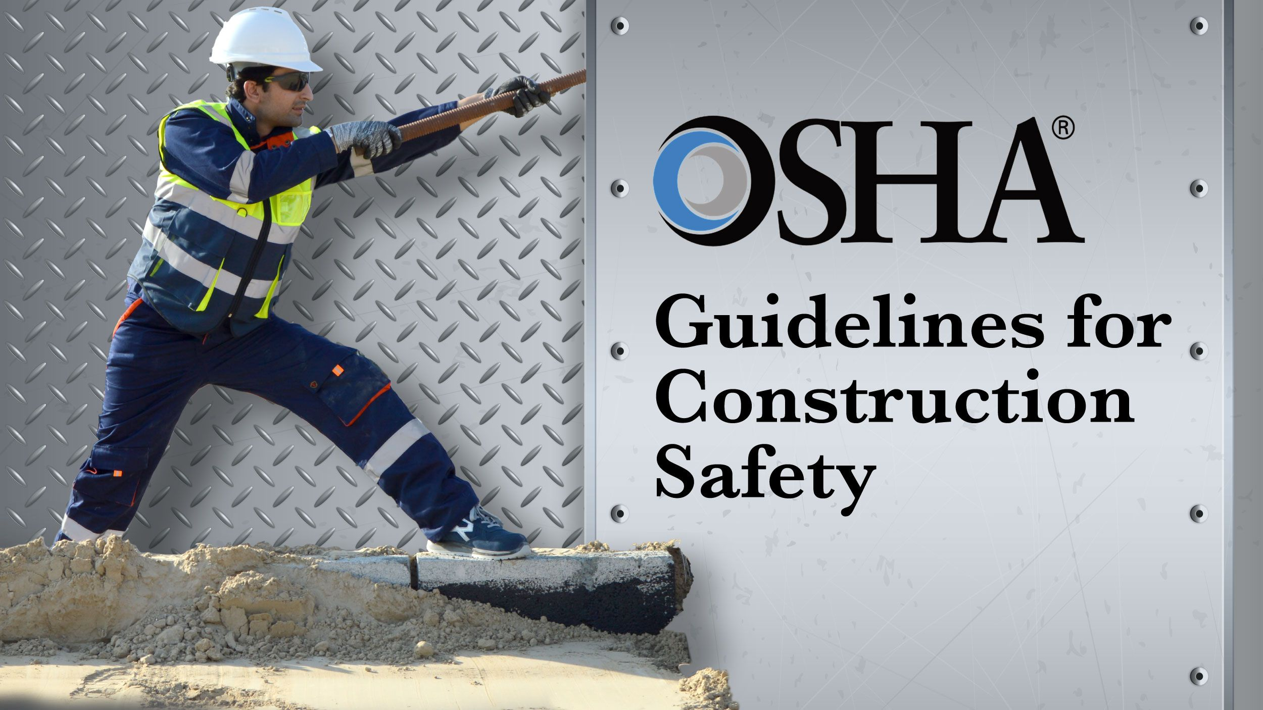How To Follow OSHA's Guidelines for Safety Header
