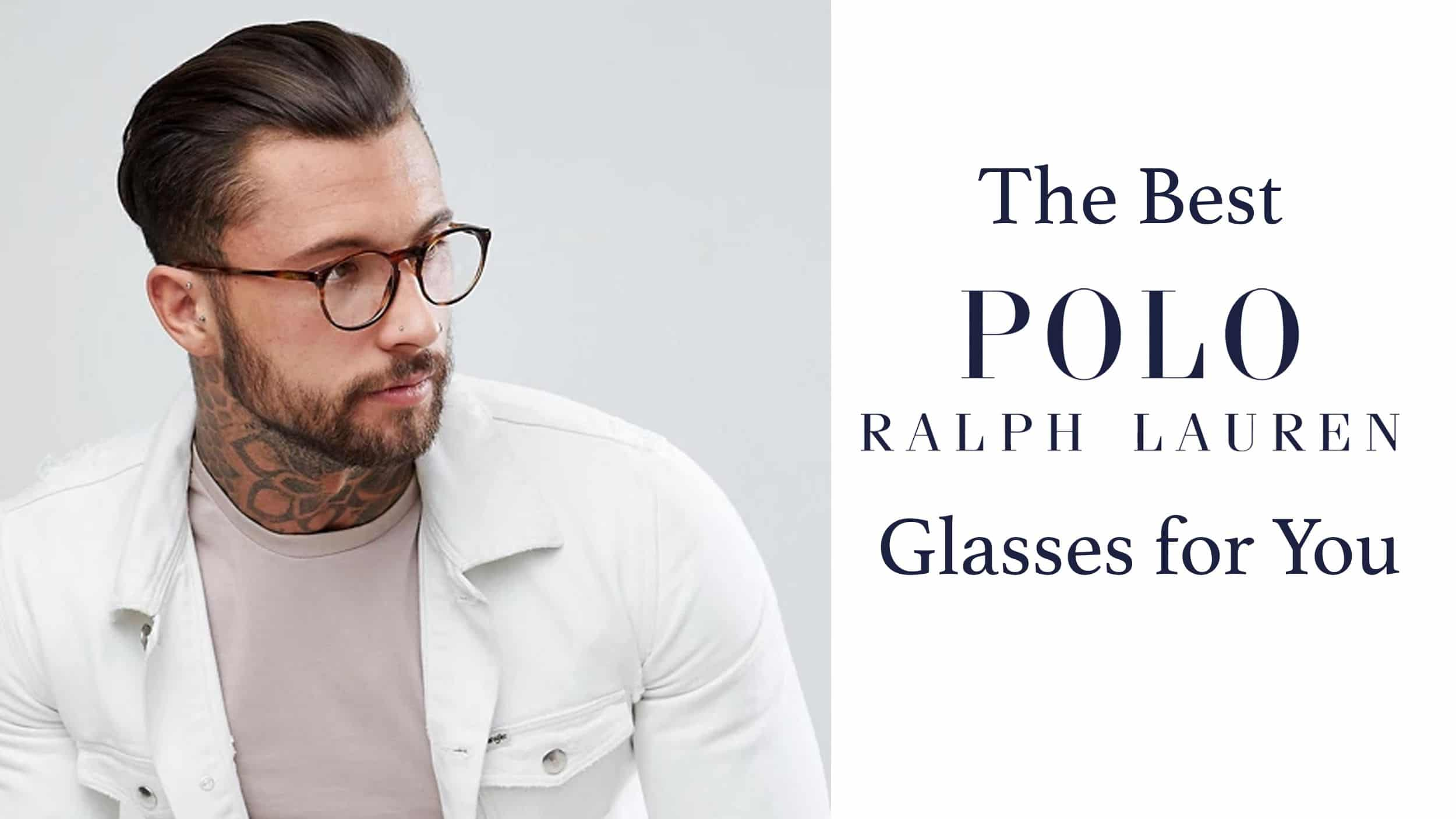 The Best Polo Ralph Lauren Glasses for You Header