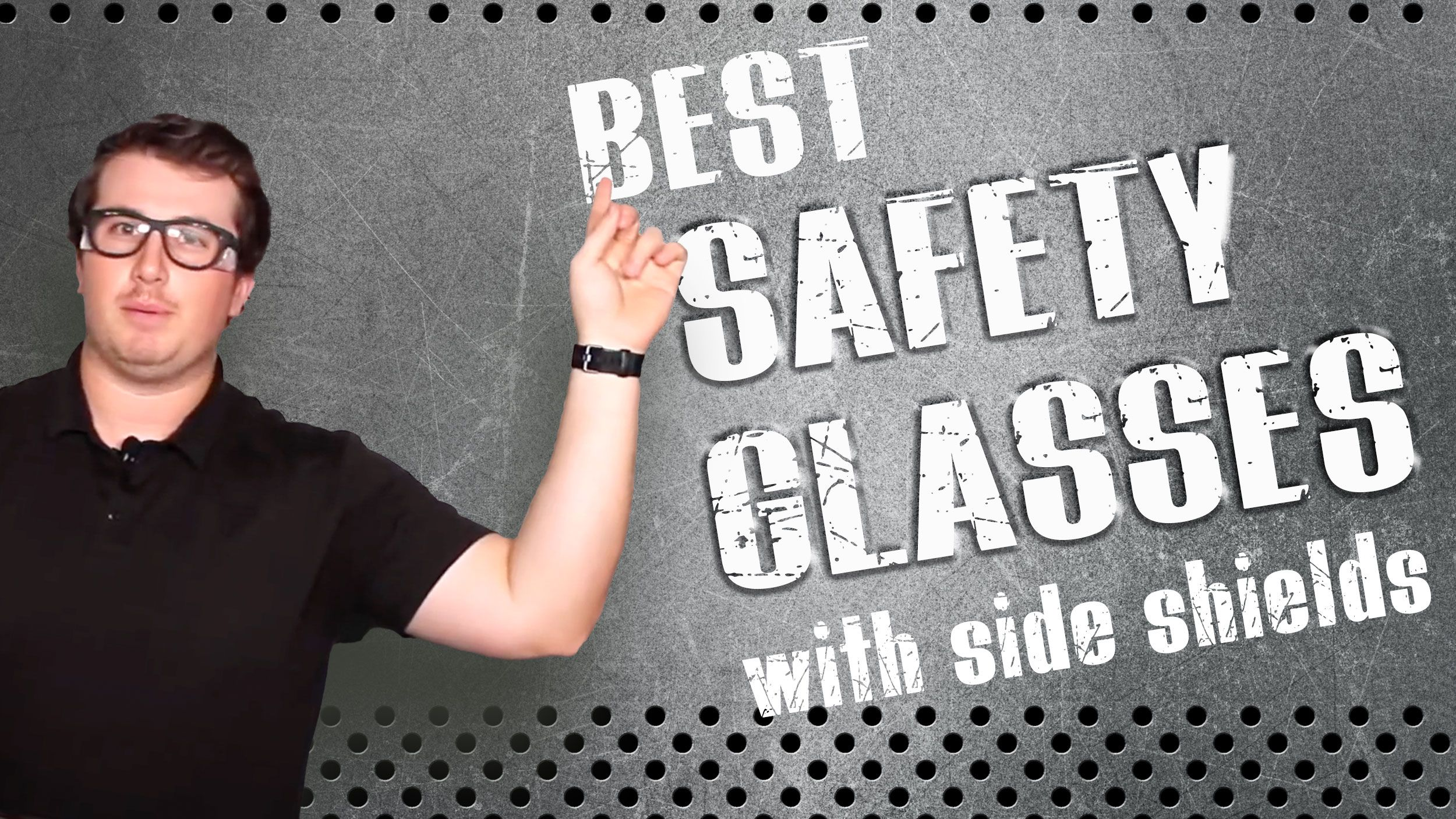 4 of the Best Safety Glasses With Side Shields Header